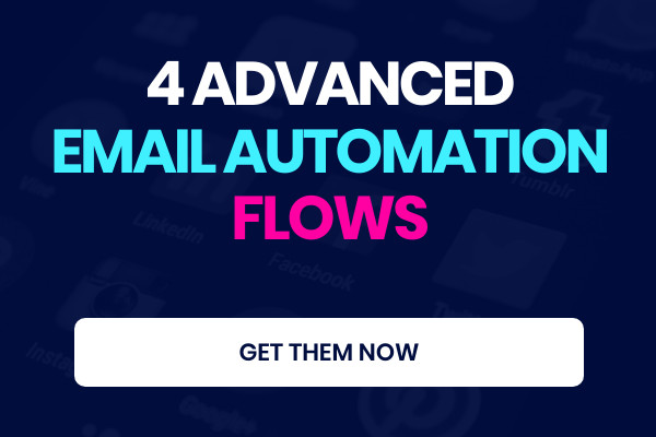 4 Advanced Email Marketing Automation Flows