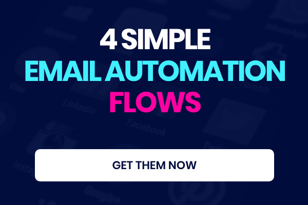4 Simple Email Marketing Automation Flows