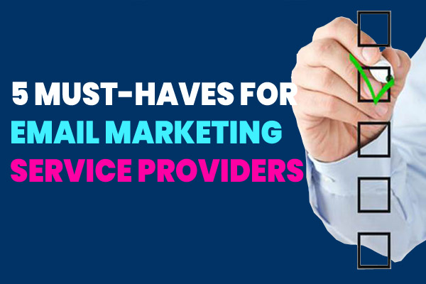 5 Must-Haves When Selecting an Email Marketing Provider (Case Study)