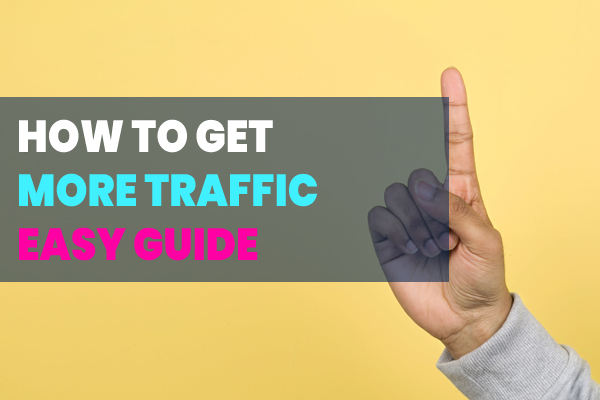 How Get More Traffic on Your Website – A Must Read for New Shopify Stores Owners